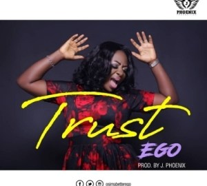Ego - Trust